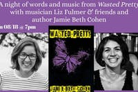 A Night of Words & Music w Liz Fulmer & Jamie  Beth Cohen