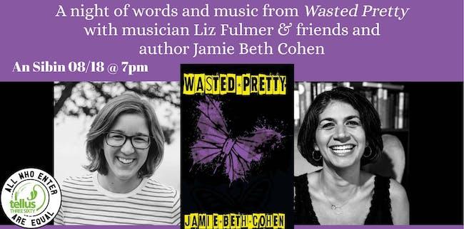 A Night of Words & Music w Liz Fulmer & Jamie  Beth Cohen