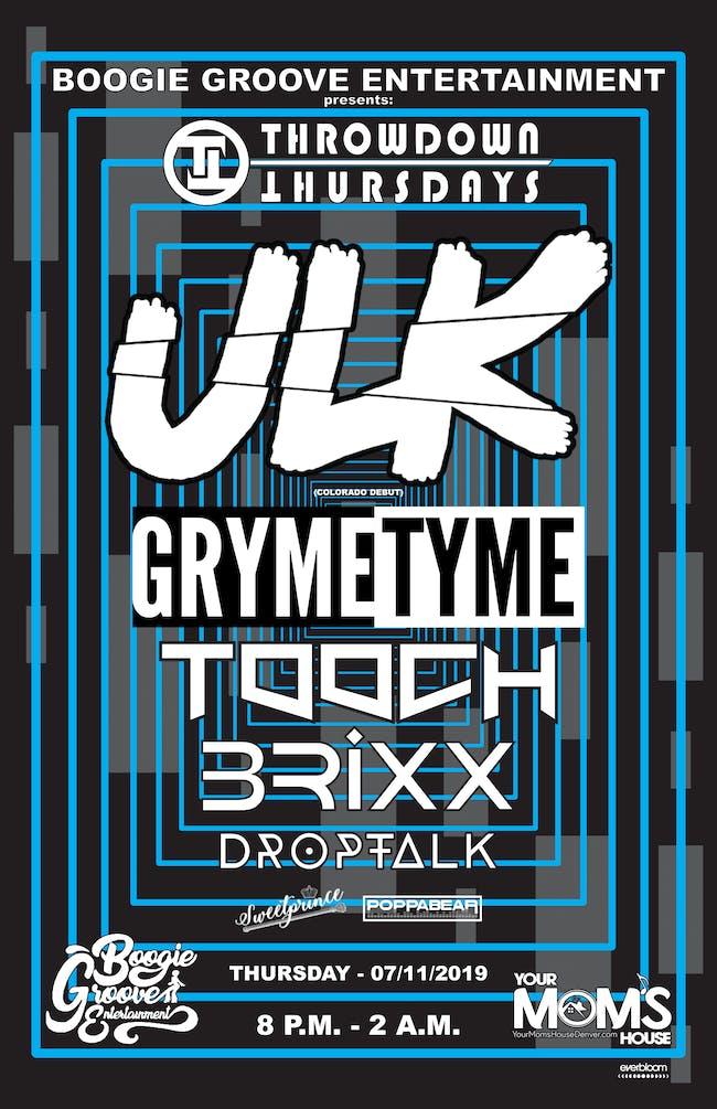 ULK w/ GrymeTyme // ToOch // BRIXX // Droptalk // SweetPrince // PoppaBear