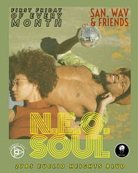 Neo Soul W/ San. Wav & Friends