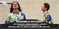 Ensemble Entendu with Conclave & Michael Beharie