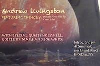 Andrew Livingston, Holy Hell, Gospel of Mars, & Joe White