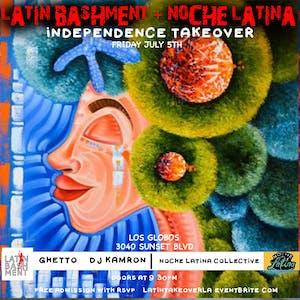 FREE LATINA TAKEOVER w/ Latin BashMent + Noche Latina w