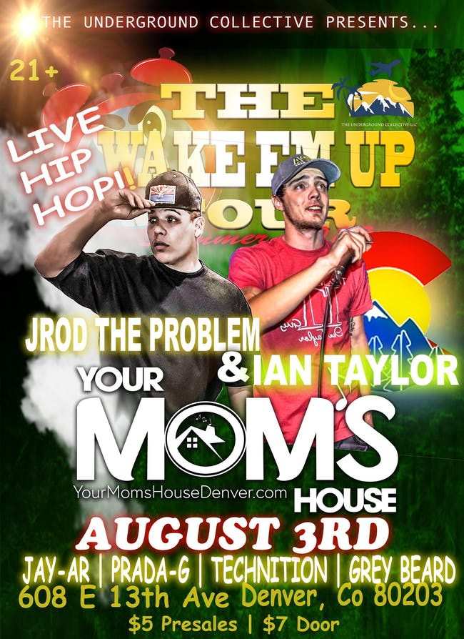"The Wake Em Up"" Tour ft. Jrod The Problem // Technition // Buddha + More"