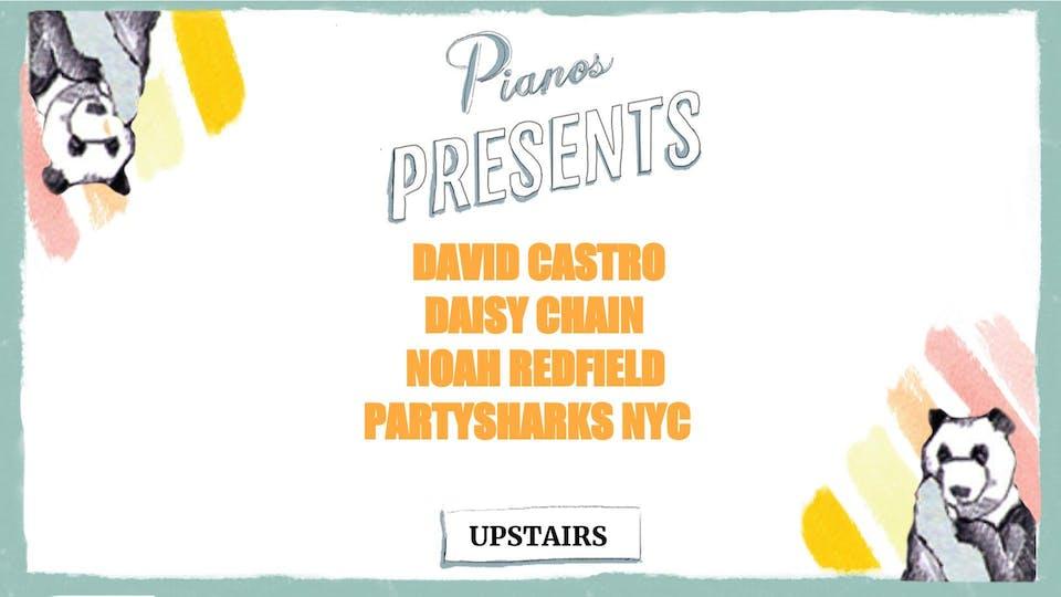 David Castro, Daisy Chain, Noha, Partysharks NYC (FREE)
