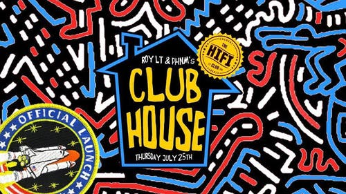 Roy LT & PHNM's Club House: Launch Party