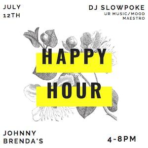 Friday HAPPY HOUR with DJ Slowpoke