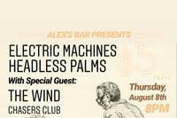 Headless Palms + Electric Machines + The Wind + Chasers Club