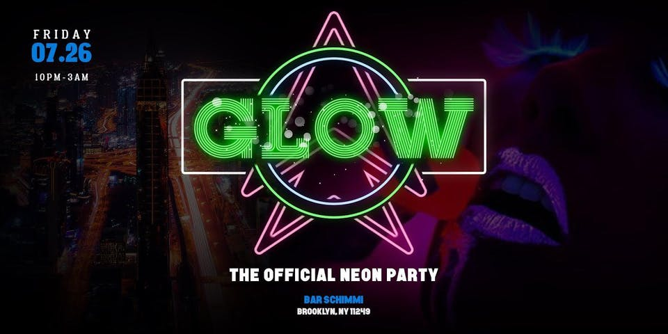 Glow Up: The Official Neon Summer Party