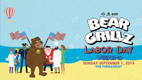 Bear Grillz - Labor Day Weekend at The Firmament | 9.1.19