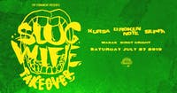 SLUG WIFE Takeover w/ Kursa, Seppa, and Broken Note | 7.27.19