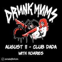 DRUNK MUMS • Hoaries