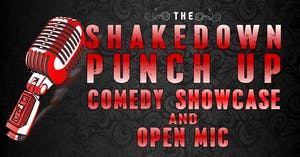 Shakedown Punch Up Comedy Showcase