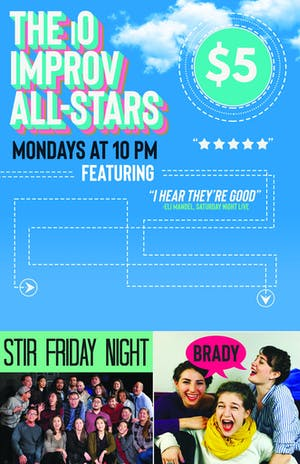 iO Improv All-Stars with Brady and Stir Friday Night