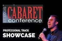 St Louis Cabaret Conference: PROFESSIONAL TRACK SHOWCASE