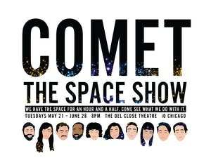 The Space Show with Comet, The Harold Team Bad Bear & Sean Rickert