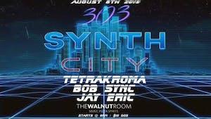 303 Synth City - TetraKroma, BOB SYNC, Jay Eric