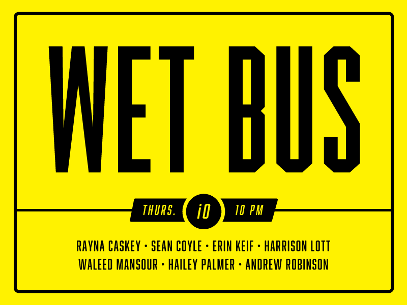 Wet Bus, The Harold Team DIG
