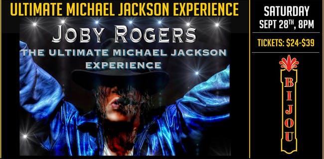 The Ultimate Michael Jackson Experience - Joby Rogers