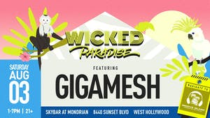 Wicked Paradise ft. Gigamesh