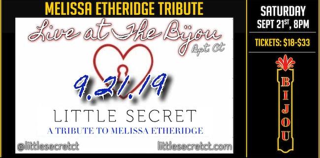 Little Secret - Tribute to Melissa Etheridge