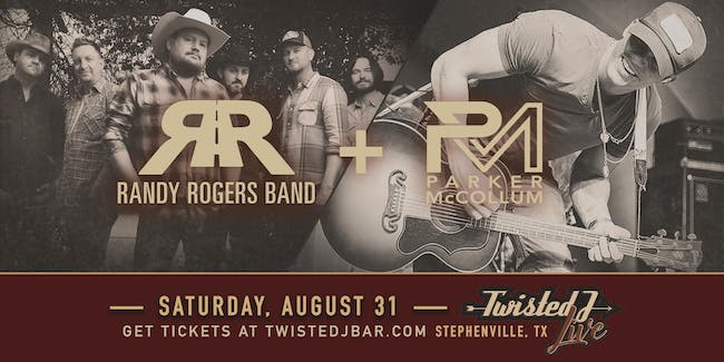 Randy Rogers Band + Parker McCollum & more!