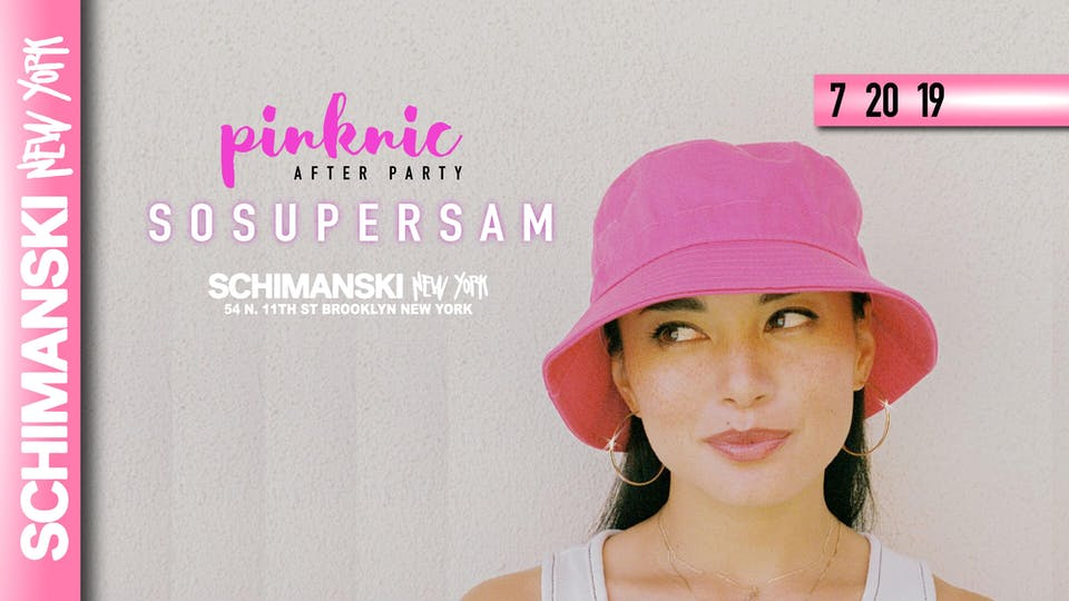 SOSUPERSAM (The Official Pinknic Afterparty)