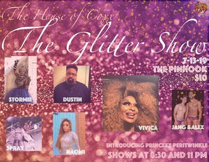 The House of Coxx Presents: The Glitter Show