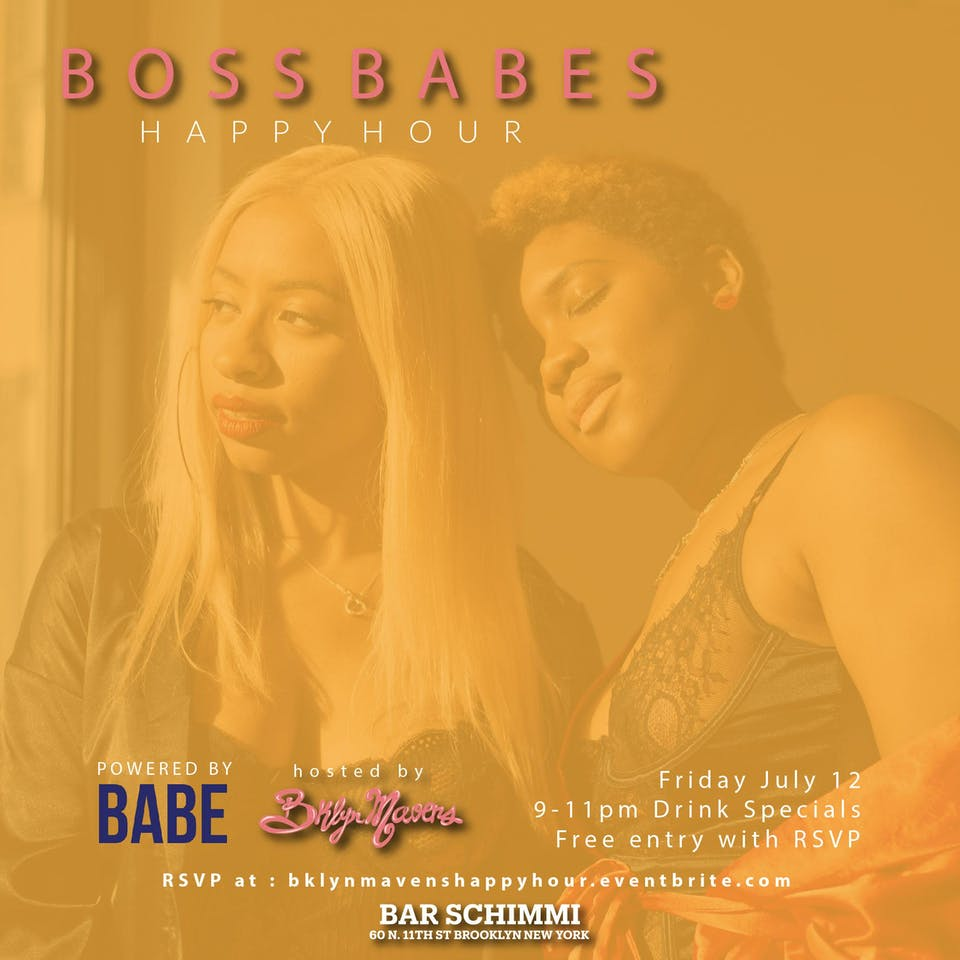 BOSS BABES Happy Hour - Hosted By: Brooklyn Mavens