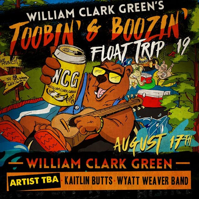 William Clark Green's Toobin' & Boozin' Float Trip 2019