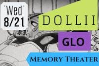 Dollii / Beast Nest / GLO / Memory Theater /
