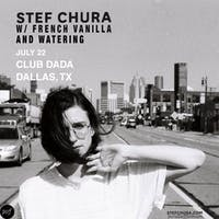 STEF CHURA • FRENCH VANILLA • Watering