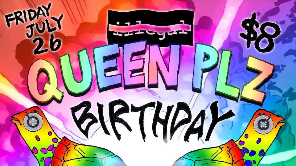Queen Plz b2b Birthday Bash