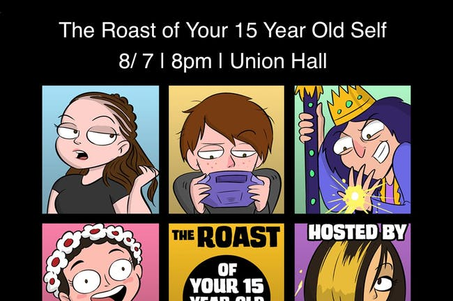 The Roast of Your 15 Year-Old-Self