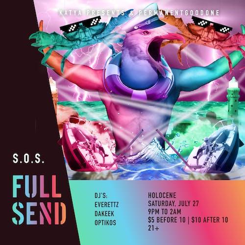 Full Send: S.O.S.