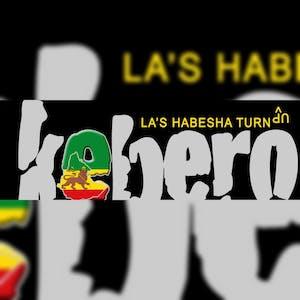 KEBERO! LA's Monthly Habesha Turn Up Party