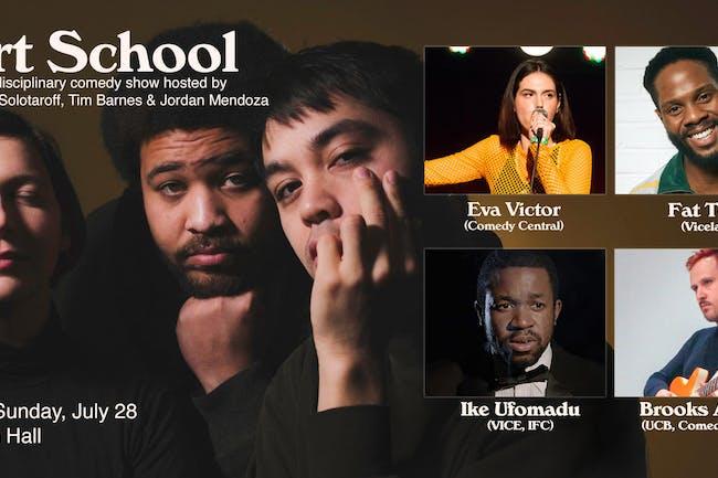 Art School: A Cross-Genre, Multi-Disciplinary, Post-Conceptual Comedy Show