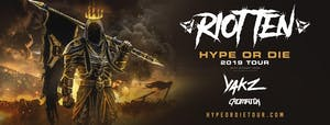 Riot Ten - Hype Or Die Tour 2019