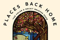 Places Back Home (EP Release) / Ivory Circle / Tolstoy / Holdfast.