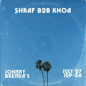 B2B with DJs Shraf and Khoa