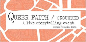 Queer Faith: A Live Storytelling Event  at The Parlor Room