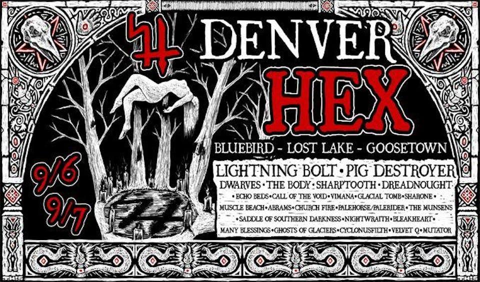 DENVER HEX 2019 ft. Pig Destroyer / The Dwarves / Call Of The Void