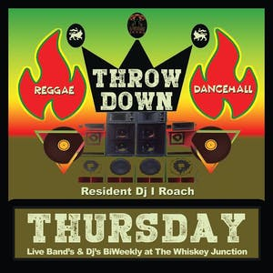 *WHISKEY JUNCTION* Throwdown Thursdays with Prince Jabba and DJ I ROACH