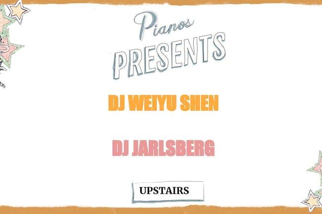 DJ Weiyu Shen, DJ Jarlsberg ($8 after 10PM)