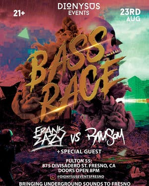 BASS Race Ft. Frank Eazy & RamSay w/ Special Guest