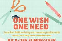 One Wish One Need- Kick- Off Fundrasier