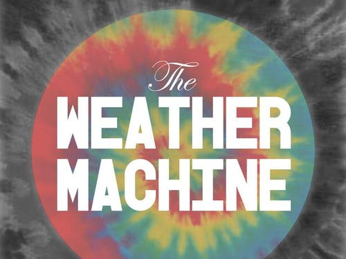The Weather Machine, Holiday Friends, MOsley WOtta