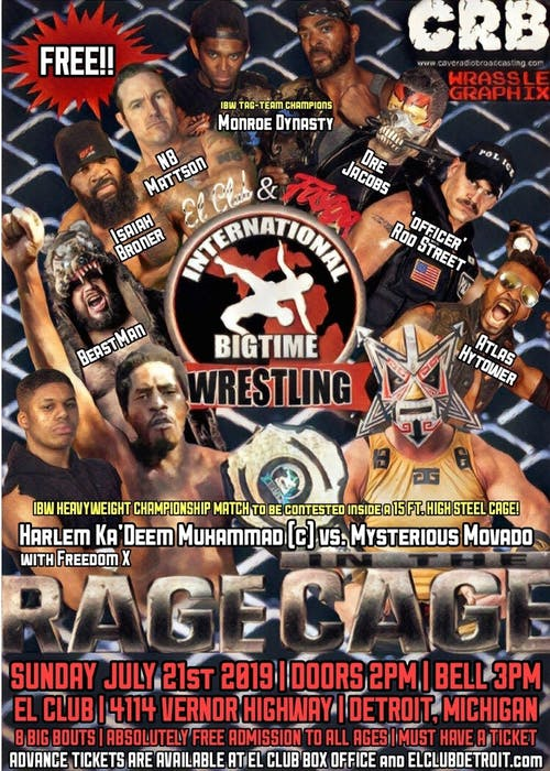 International BigTime Wrestling – Rage In The Cage