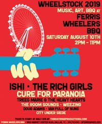 Wheelstock featuring ISHI, The Rich Girls  and more.