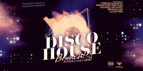 Disco House Brunch